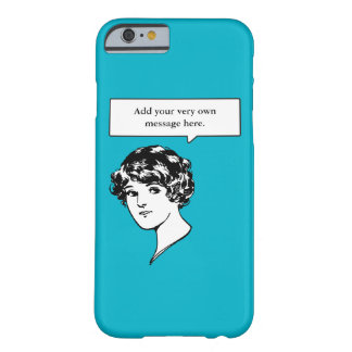 Lady Custom Speech Bubble Barely There iPhone 6 Case