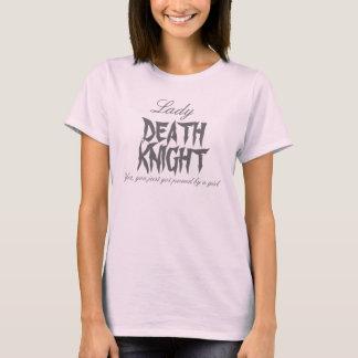 Lady DEATH KNIGHT T-Shirt