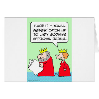 lady godiva approval rating king cards