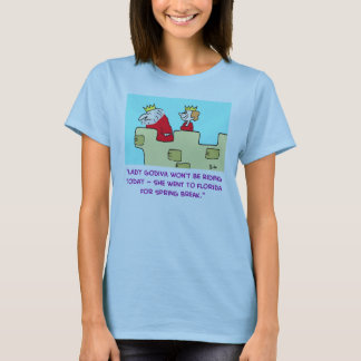 lady godiva florida spring break T-Shirt