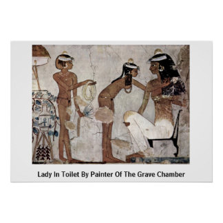 Lady In Toilet By Painter Of The Grave Chamber Poster