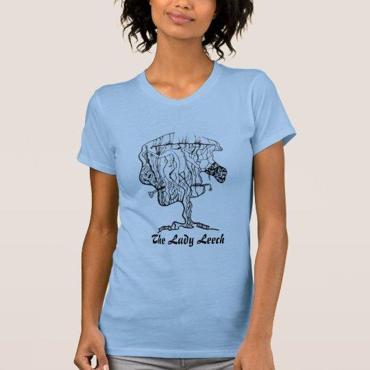 Lady.LEECH. T-Shirt