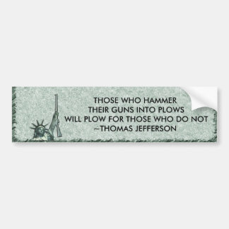 LADY LIBERTY BUMPER STICKER QUOTE - JEFFERSON GUNS