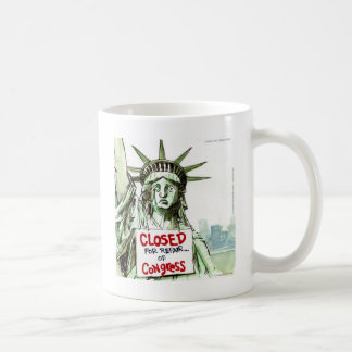 Lady Liberty Closed For Repair Of Congress Funny Coffee Mug