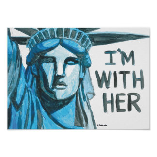 Lady Liberty - I'm With Her Poster