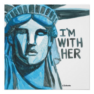 Lady Liberty - I'm With Her (square) Poster