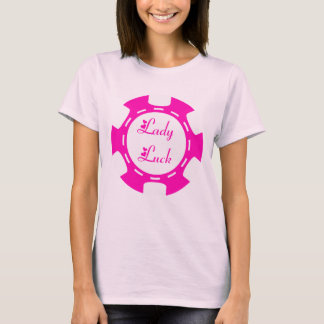 LADY LUCK POKER CHIP T-Shirt