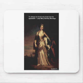 Lady Mary Montagu Quote Love Is Agreeable Gifts Mouse Pad