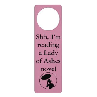 Lady of Ashes Door Hanger, Pink - Shh Door Hanger