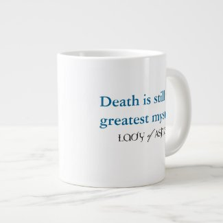 Lady of Ashes Jumbo Mug - Death Greatest Mystery