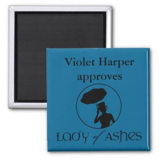 Lady of Ashes Magnet - Violet Approves