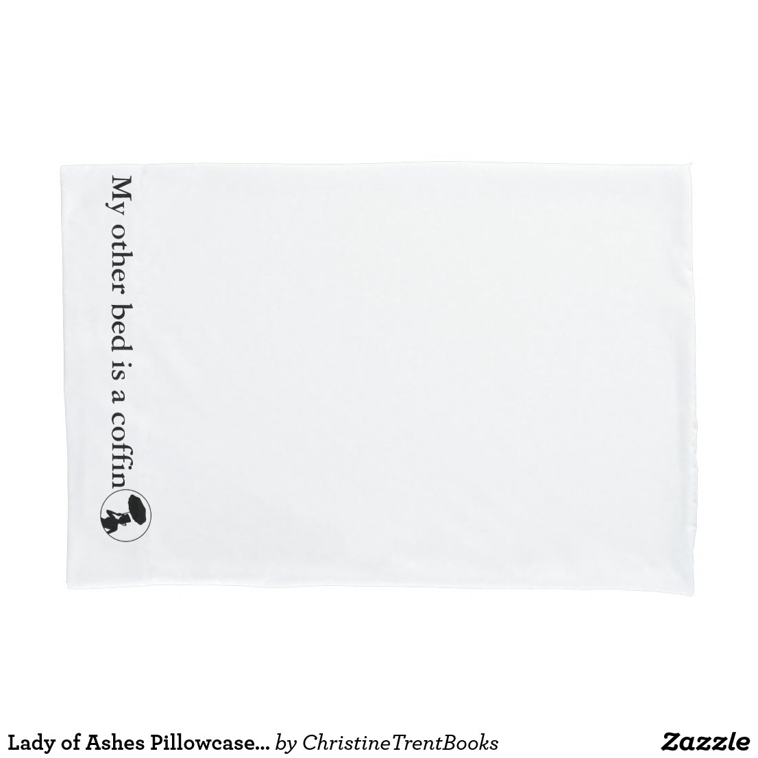 Lady of Ashes Pillowcase, Single - Other Bed Pillowcase