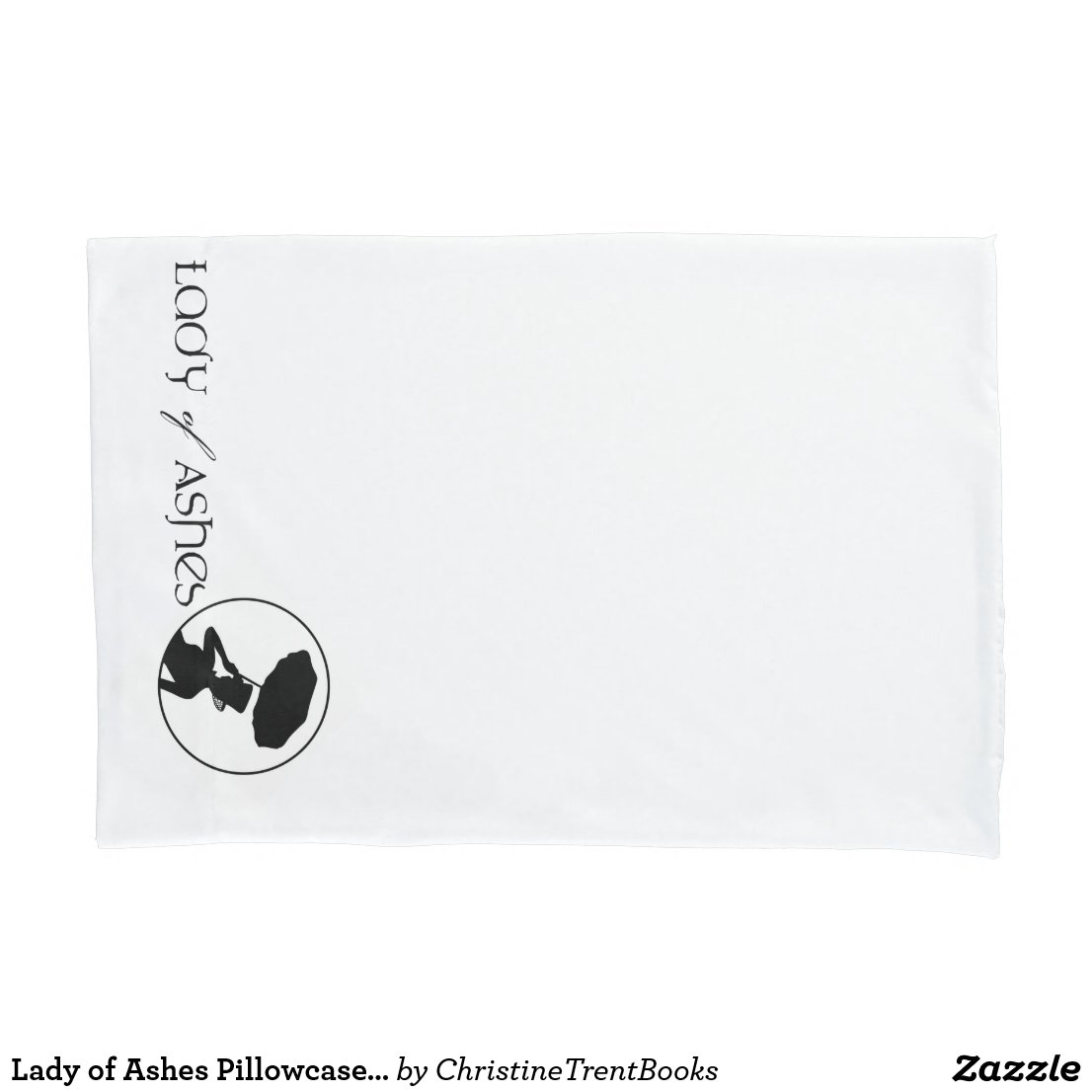 Lady of Ashes Pillowcase, Single Pillowcase