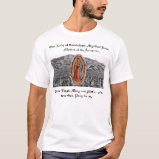 Lady of Guadalupe Sonoran T-Shirt