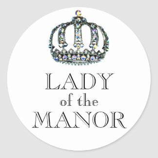 LADY OF THE MANOR Stickers