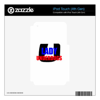 Lady Underdogs iPod Touch 4G Skins