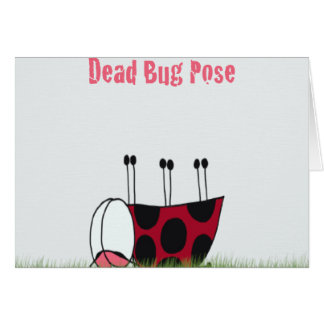 Ladybug Dead Bug Yoga Pose ~ Note Card