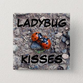 Ladybug Kisses Pinback Button