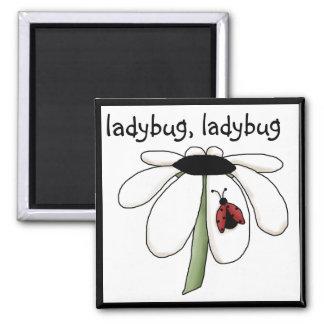 Ladybug Ladybug Tshirts and Gifts Magnet