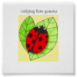 Ladybug Love Forever Posters