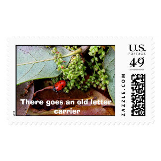 LadyBug, There goes an old letter carrier Postage