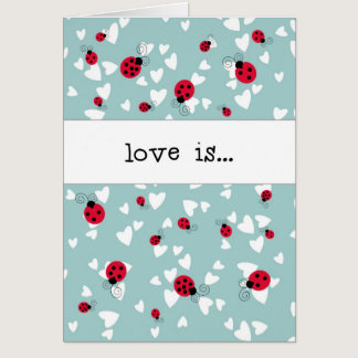 Ladybugs and Hearts - Love is... Card