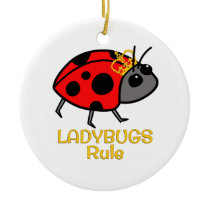 Ladybugs Rule Golden Crown Ceramic Ornament