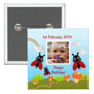 Ladybugs wishing happy birthday with photo pinback button