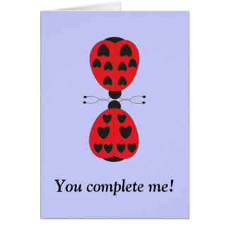 ladybugs, You complete me! Card