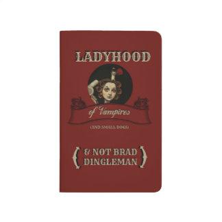 LADYHOOD OF VAMPIRES JOURNAL