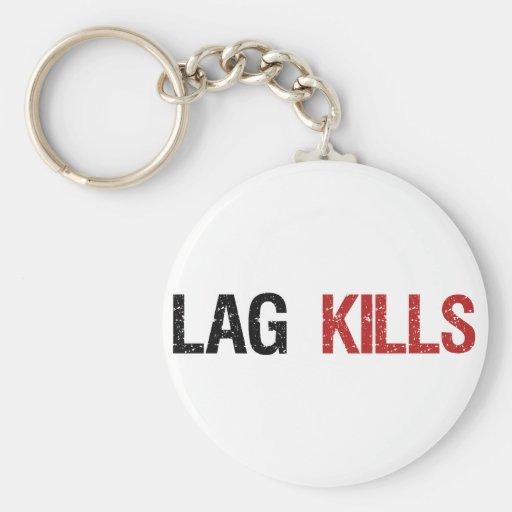 Lag Kills Gamers Keychain