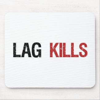 Lag Kills Gamers Mouse Pad