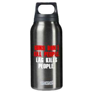 Lag Kills People Insulated Water Bottle