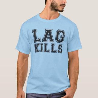 Lag Kills T-Shirt