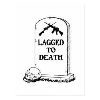 Lagged to Death Postcard