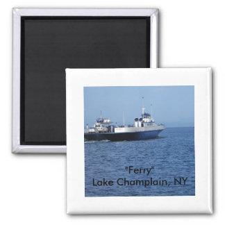 """Lago Champlain, NY """"ferry"""" Imán Cuadrado"""