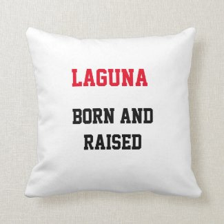 Laguna Born and Raised Throw Pillow