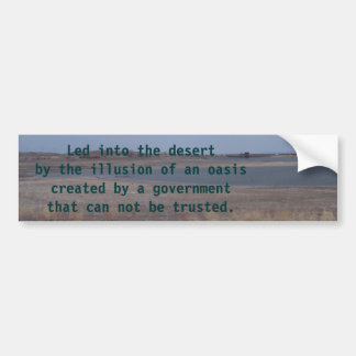 lahontan lake, Led into the desert by the illus... Bumper Sticker