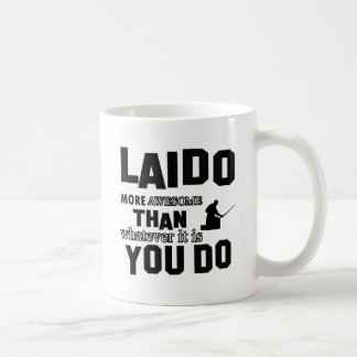 Laido is awesome classic white coffee mug