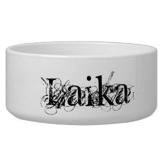 Laika's bowl