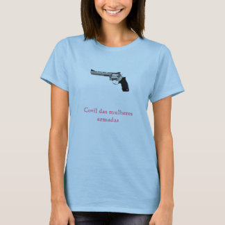 Lair of the armed women T-Shirt