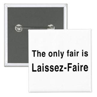 Laissez-Faire Pinback Button