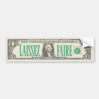 Laissez-faire Dollar Bill Bumper Sticker