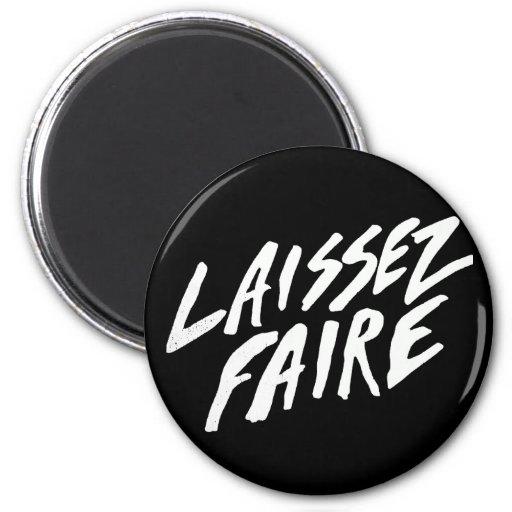 LAISSEZ FAIRE MAGNETS