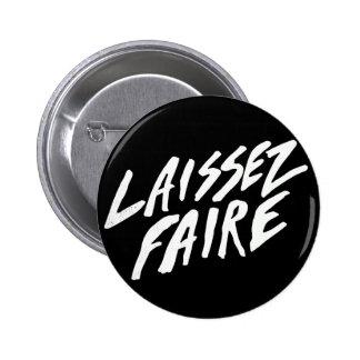 LAISSEZ FAIRE PINS