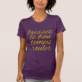 Laissez Le Bon Temps Rouler T-Shirt