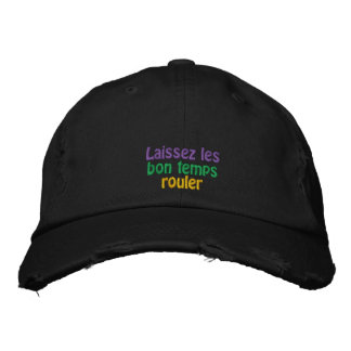 Laissez les bon temps rouler embroidered baseball hat