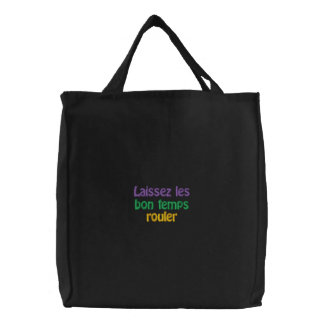 Laissez les bon temps rouler embroidered tote bag
