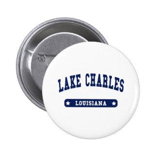 Lake Charles Louisiana College Style tee shirts Pinback Button