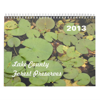 Lake County Forest Preserves 2013 Calendar